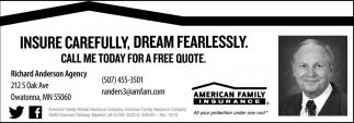 Insure Carefully, Dream Fearlessly
