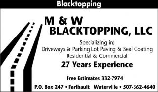 Blacktopping, M and W Blacktopping, Faribault, MN