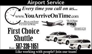 Every time you call on us..., First Choice Shuttle