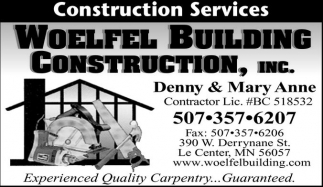 Call us for all your home improvement needs, Woelfel Building Construction, Inc, Le Center, MN