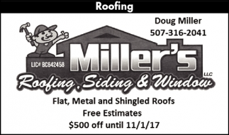 Flat, Metal and Shingled Roofs, Free Estimates, Miller's Roofing, Siding and Window