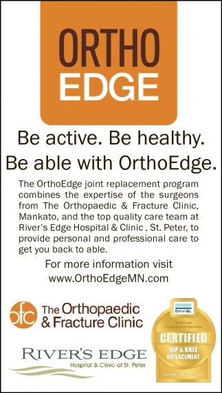 Ortho Edge, River's Edge Hospital and Clinic, St Peter, MN