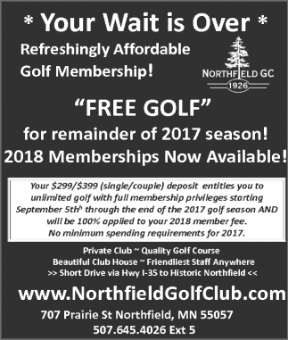2018 Memberships Now Available!, Northfield Golf Club, Northfield, MN