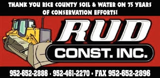 Thank You Rice County Soil & Water on 75 years of conservation efforts!, Rud Construction Inc