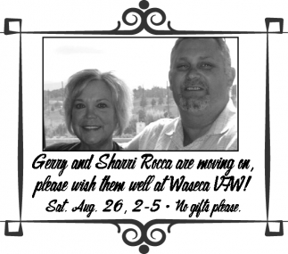 Please wish them well at Waseca VFW!, Gerry and Sharri Rocca