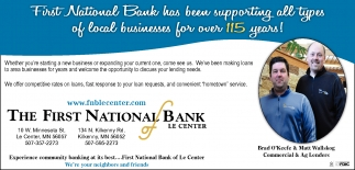 The First National Bank has been supporting all types of local businesses for over 115 years!