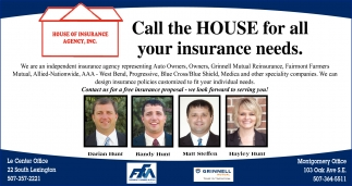 Call the House for all your insurance needs, House Of Insurance Agency, Inc, Montgomery, MN