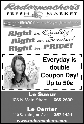 Everyday is double Coupon Day!