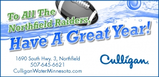 To All The Northfield Raiders, Have A Great Year!, Culligan, Northfield, MN