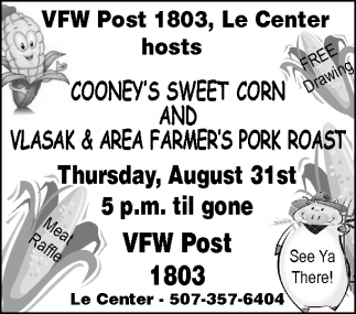 Cooney's Sweet Corn and Vlasak and Area Farmer's Pork Roast