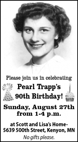 90th Birthday!, Pearl Trapp's