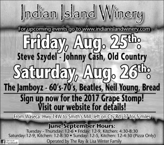 For upcoming events go to www.indianislandwinery.com, Indian Island Winery, Janesville, MN