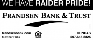 We have Raider Pride!, Frandsen Bank and Trust, Dundas, MN