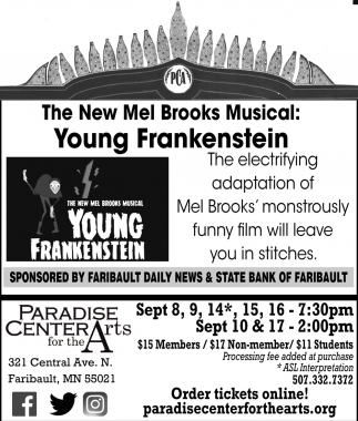 Young Frankestein, Paradise Center for the Arts, Faribault, MN