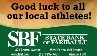 Good luck to all our local athletes!, State Bank of Faribault, Faribault, MN