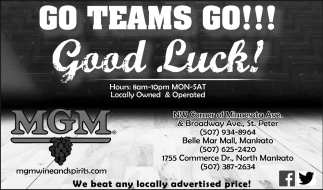 Go Teams Go!! Good Luck!, MGM Wine and Spirits, Mankato, MN