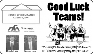 Good Luck Teams!, House Of Insurance Agency, Inc, Le Center, MN