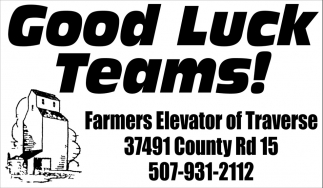 Good Luck Teams!, Farmers Elevator of Traverse, St. Peter, MN