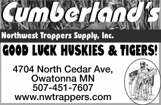 Good Luck Huskies & Tigers!, Cumberland's Northwest Trappers Supply, Inc