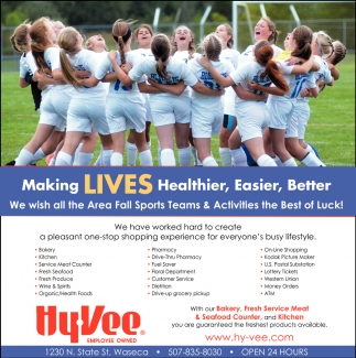 We wish all the Area Fall Sports Teams & Activities the Best of Luck!, Hy-vee Employee Owned, Waseca, MN