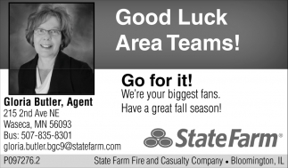 Good Luck Area Teams!, State Farm: Gloria Butler