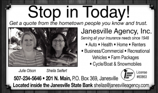 Stop in Today! Get a quote from the hometown people you know and trust, Janesville Agency, Inc, Janesville, MN