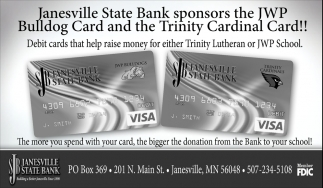 Sponsors the JWP Bulldog Card and the Trinity Cardinal Card!, Janesville State Bank, Janesville, MN