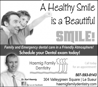 A Healthy Smile is a Beautiful, Haemig Family Dentistry, Le Sueur, MN