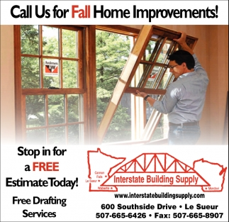 Call Us For Fall Home Improvements!, Interstate Building Supply   Le Sueur,  Le Sueur, MN