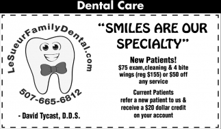 Smiles are our specialty, Le Sueur Family Dental, Le Sueur, MN