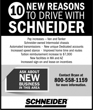 10 New Reasons to drive with Schneider, Schneider, Waseca, MN
