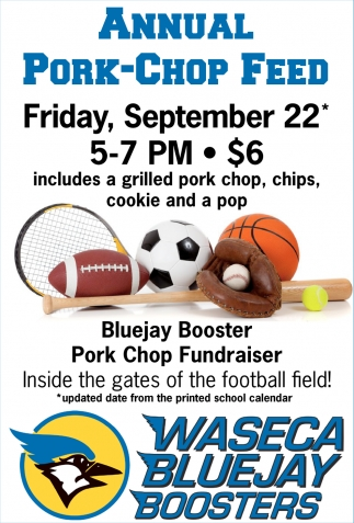 Annual Pork-Chop Feed, Waseca Bluejay Boosters, Waseca, MN
