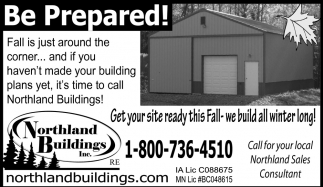 Get your site ready this Fall-we build all winter long!, Northland Buildings, Eau Claire, WI