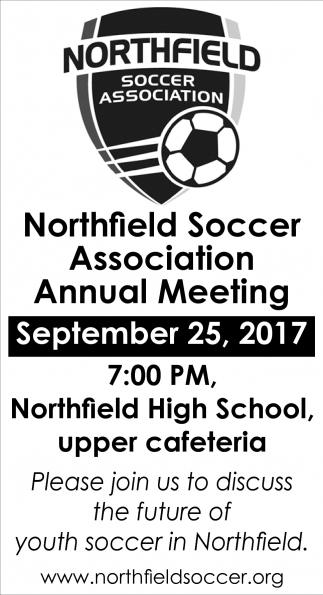 Annual Meeting, Northfield Soccer Association, Northfield, MN
