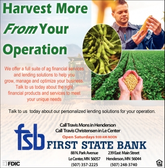 Harvest more from your operation, First State Bank, Le Center, MN