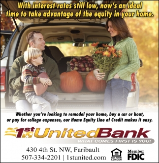 What comes first is you!, 1st United Bank, Faribault, MN