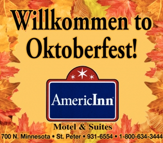 Willkommen to Oktoberfest, AmericInn Hotel and Suites - St. Peter, St. Peter, MN