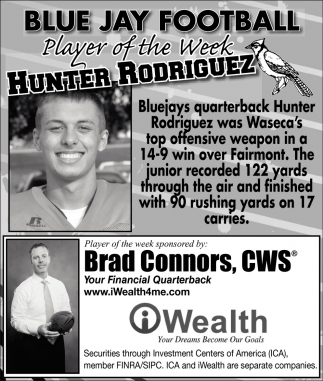 Player of the Week, iWealth: Brad Connors, CWS, Waseca, MN
