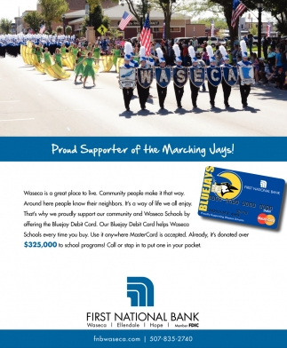 Proud Supporter of the Marching Days!, First National Bank of Waseca, Waseca, MN