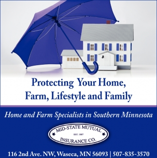 Home and Farm Specialist in Southern Minnesota, Mid State Mutual Insurance Co, Waseca, MN