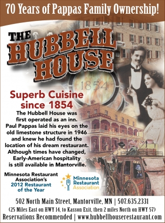 Superb Cuisine since 1854, The Hubbell House, Mantorville, MN