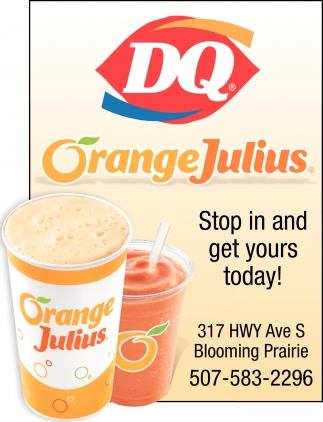Orange Julius, Dairy Queen of Blooming Prairie