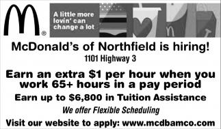 Mcdonald's of Northfield is hiring!