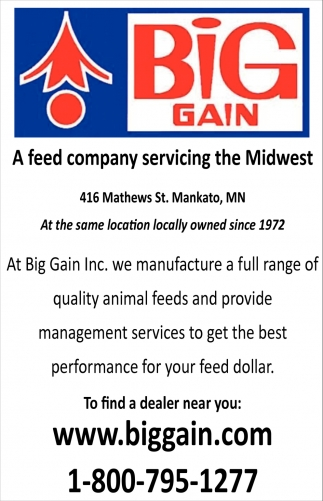 A feed company servicing the Midwest, Big Gain, Mankato, MN