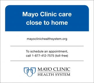 Mayo Clinic care close to home