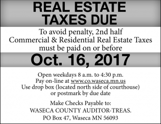Real Estate Taxes Due, Waseca County Courthouse, Waseca, MN