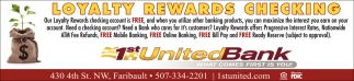 Loyalty Rewards Checking, 1st United Bank, Faribault, MN