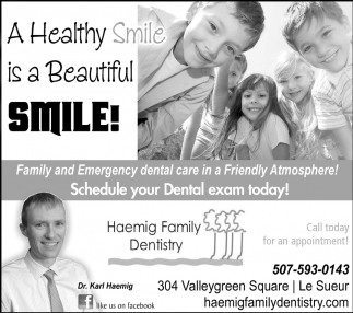Schedule your Dental exam today!, Haemig Family Dentistry, Le Sueur, MN