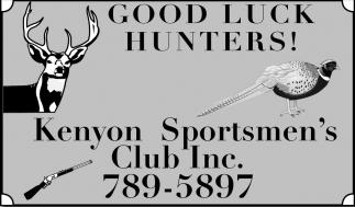 Good Luck Hunters!