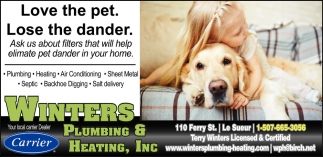 Ask us about filters that will help eliminate pet dander in your home